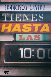 Tienes hasta las 10 - Francisco Castro