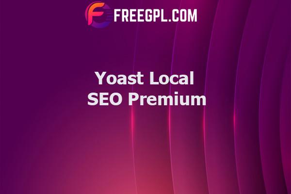Yoast Local SEO Premium for WordPress Nulled Download Free