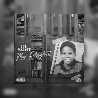 Lil Saint - My Playlist (EP) Download Mp3