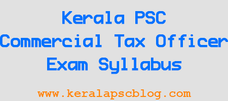 Kerala PSC Commercial Tax Officer Exam Syllabus