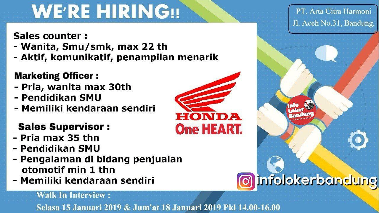 Walk In Interview 15 & 18 Januari 2019 PT. Arta Citra Harmoni ( Aceh Motor ) Bandung Januari 2019