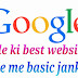 Google ki best websites ke bare me basic jankari