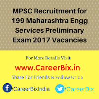 MPSC Recruitment for 199 Maharashtra Engg Services Preliminary Exam 2017 Vacancies
