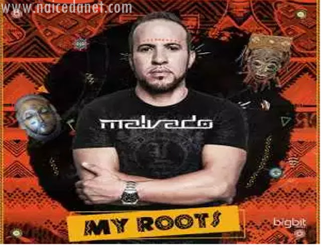 DJ Malvado - My Roots (EP) 2018 Download Mp3