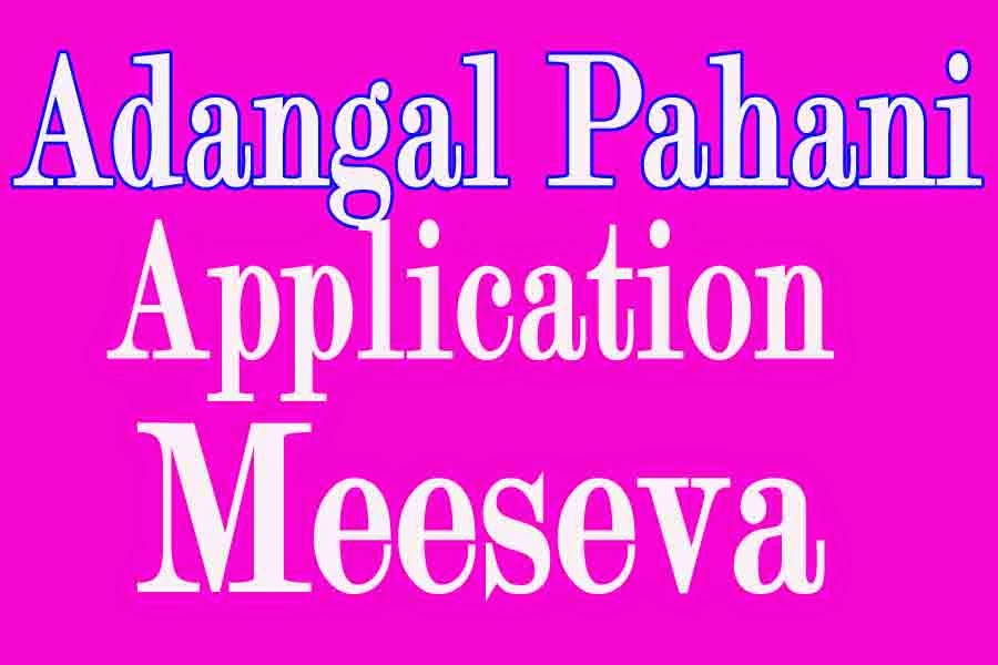 Extract of Adangal/ Pahani Application Apply in Meeseva