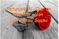 Memilih Suami Atau Istri, Ikuti Petunjuk Al-Qur'an