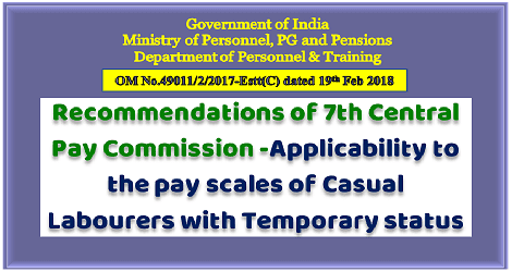 7cpc-pay-scales-of-casual-labourers-with-temporary-status-govempnews