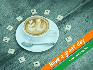 Coffee cup good morning have a great day image