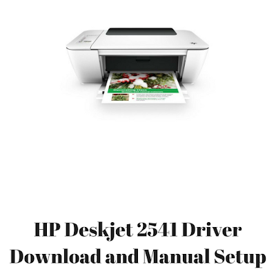 HP Deskjet 2541 Driver Download and Manual Setup