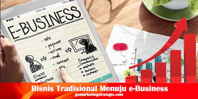 Transformasi Bisnis Tradisional Menuju e-Business