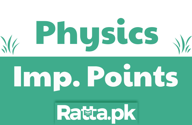 Physics Important Key Points for MDCAT, ECAT and ETEA