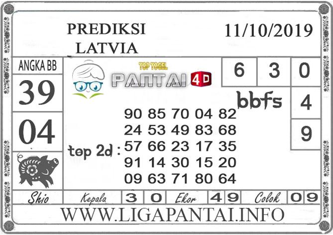 """PREDIKSI TOGEL """"LATVIA"""" PANTAI4D 11 OKTOBER 2019"""