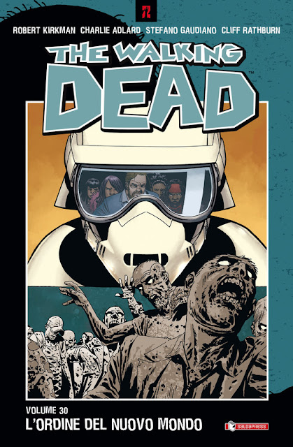 The Walking Dead #30: L'ordine del nuovo mondo