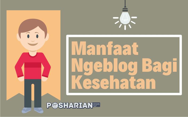 Manfaat Ngeblog Bagi Kesehatan