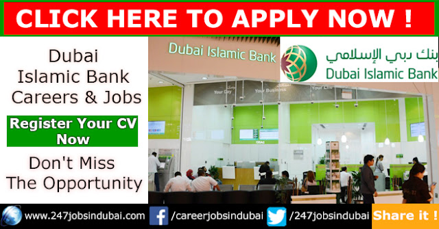 Staff Recruitment and Careers at Dubai Islamic Bank Jobs