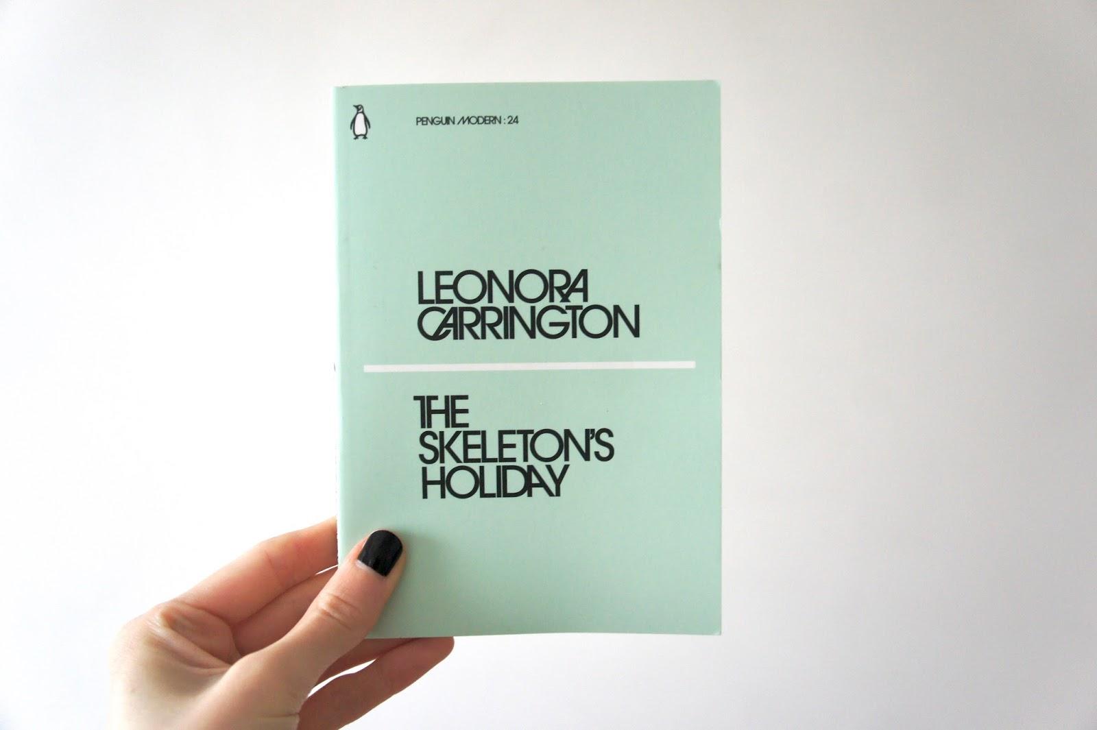 the skeletons holiday leonora carrington penguin modern classics