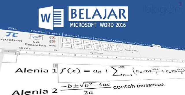 Menambah Simbol Persamaan pada Ms Word 2016