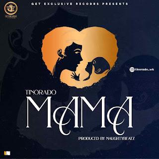 Music: Tinorado – Mama