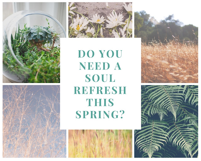 Spring Soul Refresh #wahm #blogger #selfcare