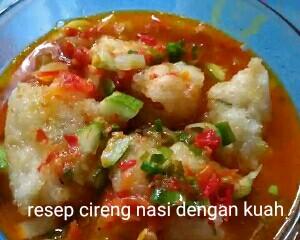 Resep cireng nasi kuah sambal