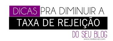 posts-de-como-diminuir-a-taxa-de-rejeicao-do-blog