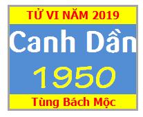 Tử Vi Tuổi Canh Dần 1950 Năm 2019 Nam Mạng - Nữ Mạng
