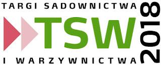Targi Sadownictwa i Warzywnictwa TSW 2018 10 – 11 stycznia 2018 - Nadarzyn