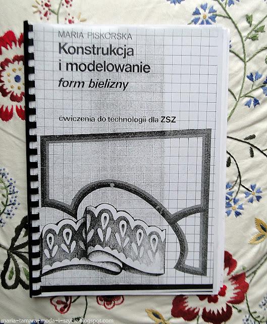 """Krawieckie zakupy #12: Książka Marii Piskorskiej """"Konstrukcja i modelowanie form bielizny"""""""