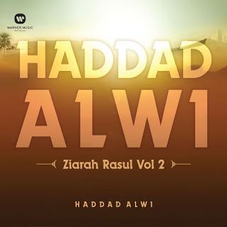 Haddad Alwi - Ziarah Rasul, Vol. 2 (Full Album 2015