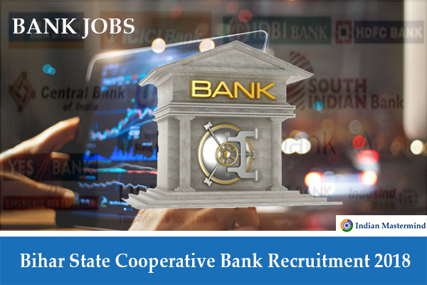 Bihar State Cooperative Bank Recruitment 2018 – Apply Online for Assistant Manager, Assistant Multipurpose Posts