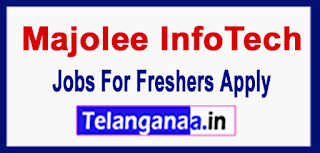 Majolee InfoTech Recruitment 2017 Jobs For Freshers Apply