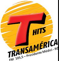 Rádio Transamérica Hits de Presidente Médici RO ao vivo