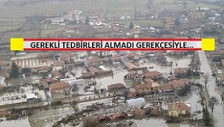 Biser'deki sel felaketinden eski Vali suçlu sayıldı