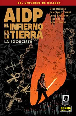 Del universo Hellboy nos llega El Infierno en la tierra 14: La Exorcista