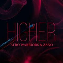 Afro Warriors & Zano - Higher (Afro House)