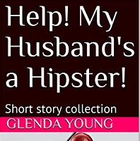 Help! My Husband's a Hipster book