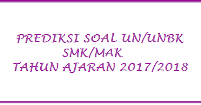 Soal UN Bahasa Inggris SMK 2018 Semua Paket Keahlian