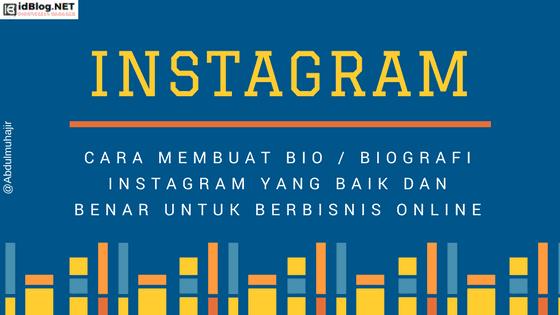 Cara Membuat Bio Instagram Yang Menarik Untuk Bisnis