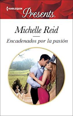 Michelle Reid - Encadenados por la pasión