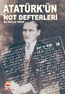 Ali Mithat İnan - Atatürk'ün Not Defterleri