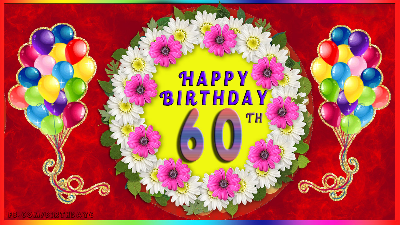 Greetings Cards For Age 60 Years Wishing You A Happy Birthday