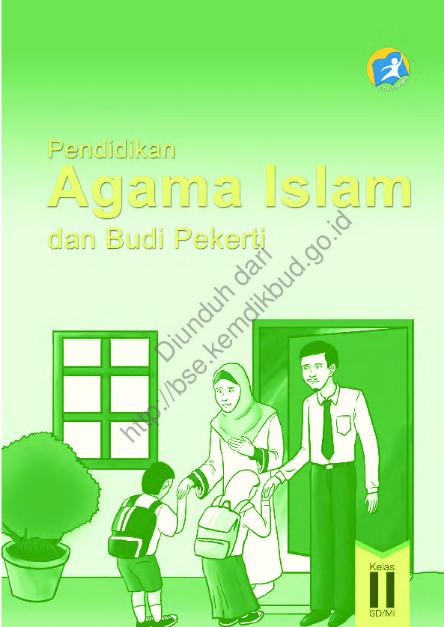 Download Buku Siswa Kurikulum 2013 SD Kelas 2 Mata Pelajaran Pendidikan Agama Islam dan Budi Pekerti Luhur