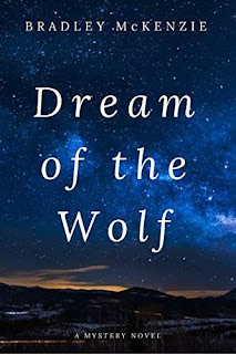 Dream of the Wolf - a gripping mystery book promotion by Bradley McKenzie