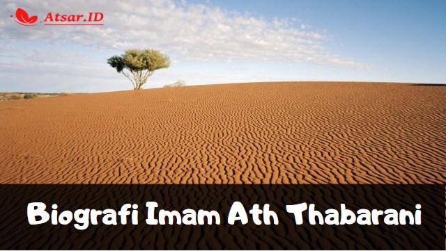 Biografi Imam Ath Thabarani