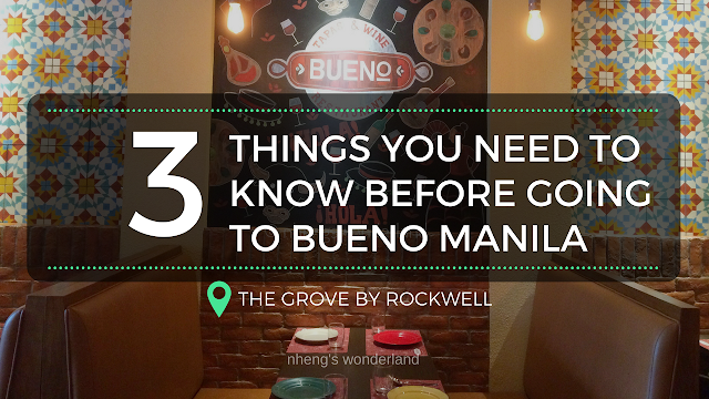 3 Things You Need To Know Before Going To Bueno Manila