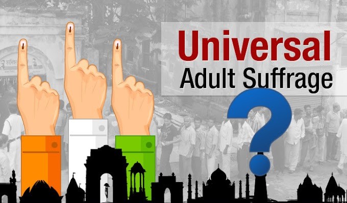 Universal Adult Franchise - Time for a rethink?