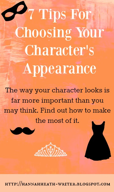 Hannah Heath 7 Tips For Choosing Your Character S Appearance