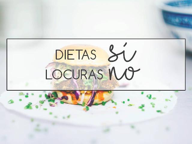 DIETAS SÍ, LOCURAS NO