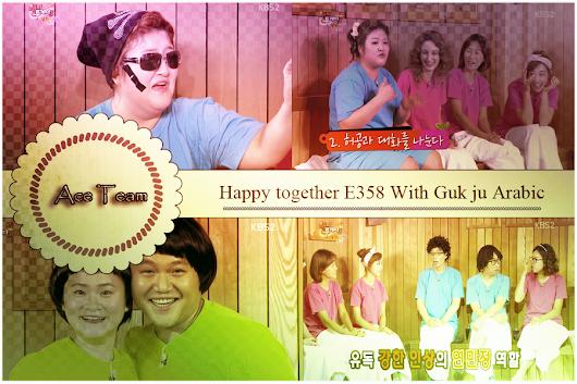 حصريا Happy Together E358 With Guk Ju Arabic مترجم عنوان
