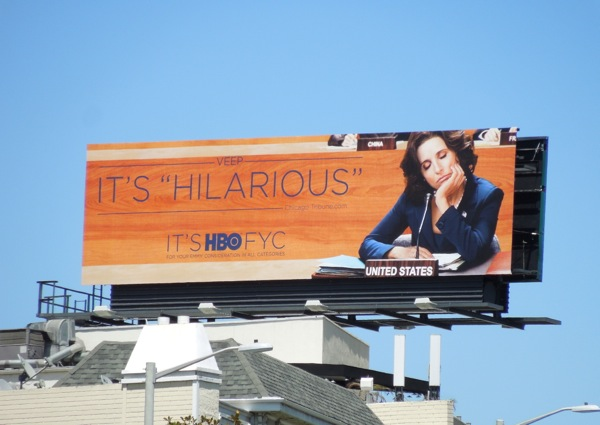 Veep Hilarious Emmy Consideration billboard